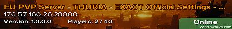EU PVP Server - THURIA - EXACT Official Settings - NEW 14/05