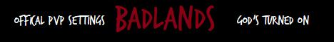 [Badlands]
