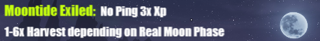 Moontide Exiled No-Ping 3x Xp 1-6x Variable Harvest